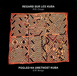 An Outlook on Kuba Art (D.R.Congo)